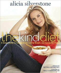 Alicia Silverstone Kind Diet
